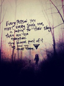 Every person you meet